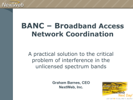 BANC - Broadband Access Network Coordiation