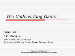 The Underwriting Game presentation 2010