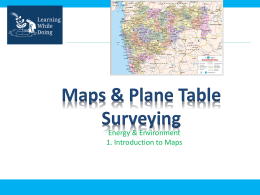 Maps & Plane Table Surveying