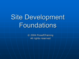 Site Development Foundations