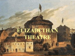 ELIZABETHAN THEATRE - Kafkas Üniversitesi