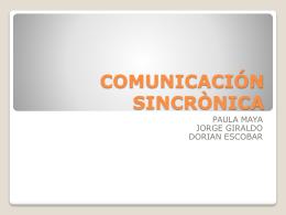 COMUNICACIÓN SINCRÒNICA