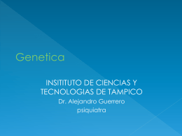 Genética Humana - Tele Medicina de Tampico