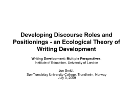 Developing Discourse Roles and Positionings
