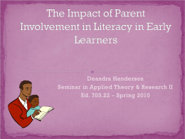 The Impact of Parent Involvement in Literacy in