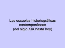 Las escuelas historiográficas (II)