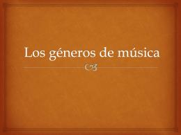 Los géneros de música
