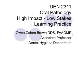 DEN 2311 Oral Pathology High Impact
