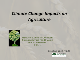 Climate Change Impacts on Agriculture
