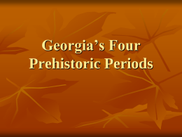 Georgia's 4 Prehistoric Traditions