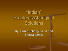"Indian"" Problems/Aboriginal Solutions"