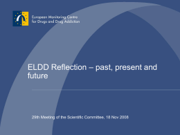 ELDD Reflection – past, present and future ELDD