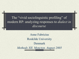 The vivid sociolinguistic profiling of Received