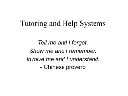 Tutoring and Help Systems