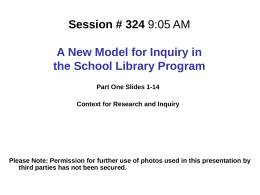 Session # 324 9:05 AM A New Model for Inquiry in