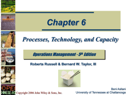 Processes, Technology, and Capacity