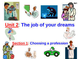 Unit 2: The job of your dreams