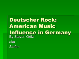 Deutsch Rock: American Music Influence in Germany