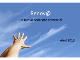 Renov@ un nuevo concepto comercial