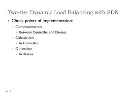 Two-tier Dynamic Load Balancing with SDN