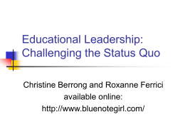 Educational Leadership: Challenging the Status Quo