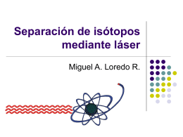 Separación de isótopos mediante láser