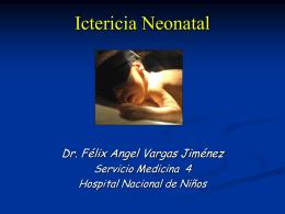 Ictericia Neonatal (Hiperbilirrubinemia de