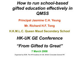 How to Run School-based Gifted Education in QMSS
