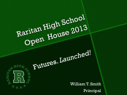 RARITAN HIGH SCHOOL Welcome to 2009 Freshman