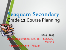 NEW GRADUATION PROGRAM - Seaquam Secondary School