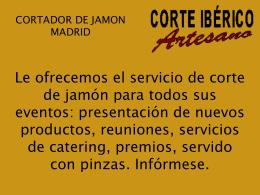 Cortador de Jamón en Madrid