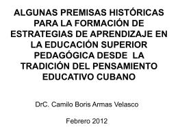 ALGUNAS PREMISAS HISTÓRICAS PARA LA FORMACIÓN DE
