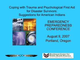 Coping with Trauma and Psychological First Aid for