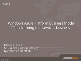 SVC54: Windows Azure Platform Business Model