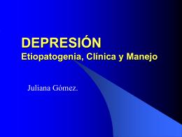 DEPRESIÓN Etiopatogenia, Clínica y Manejo