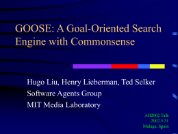 GOOSE: A Goal-Oriented Search Engine with