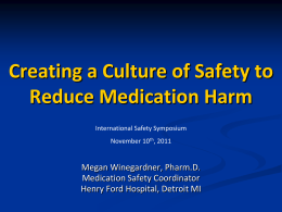 Creating a Culture of Safety to Reduce Medication
