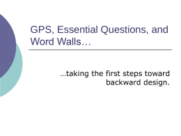 GPS to Essential Questions, and Word Walls -