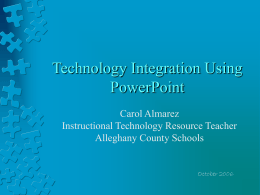 Technology Integration Using PowerPoint