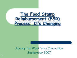 The Food Stamp Reimbursement (FSR)