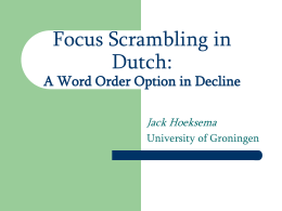 Focus Scrambling in Dutch: A Word Order Option in