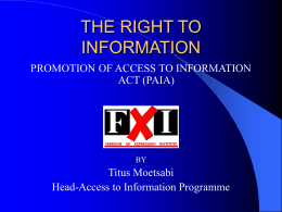 THE RIGHT TO INFORMATION -