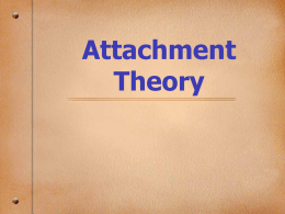 Attachment Theory - Sonoma State University