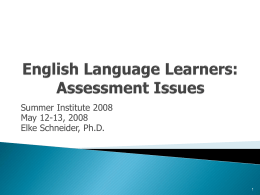 English Language Learners : Assessment Issues