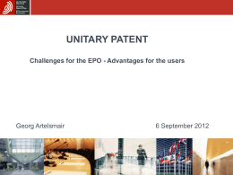 The Union`s Patent reform State of play European