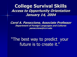 College Survival Skills January 14, 2004