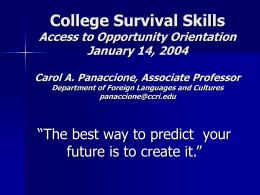 College Survival Skills January 14, 2004