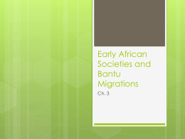 Early African Societies and Bantu Migrations -