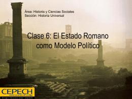 Clase 6: El Estado Romano como Modelo Político