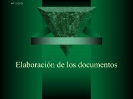 Elaboración de los documentos